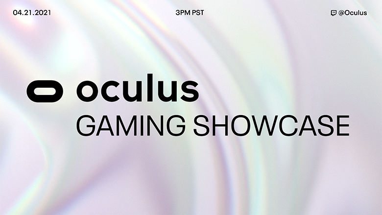 Mark your calendars for the first ever Oculus Gaming Showcase